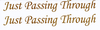 "Gold ""Just Passing Through"" fork,  frame or Number Plate  vinyl decals."